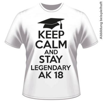 Abschlussmotiv BO18 - Keep Calm and Stay Legendary