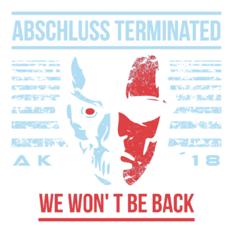 Abschlussmotiv I04 - Abschluss Terminated – We won't be back