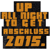 BO16 - Up all night to get Abschluss