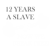 GA85 - 12 years a slave now we break free!