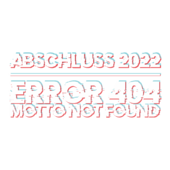 M73 - Abschluss 2020 Error 404 Motto not found